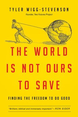 """""""The World is Not Ours to Save"""" book cover"""